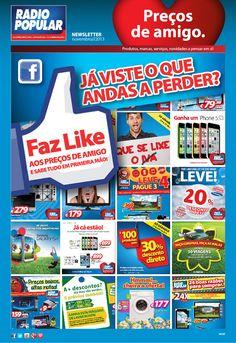 Newsletter - Faz like aos preços de amigo... e sabe tudo em primeira mão!  http://www.radiopopular.pt/newsletter/2013/107/