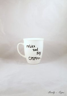 Mugs & Cups – Yoga Gift Quote Mug relax and say OMMM – a unique product by Lovely-Cups on DaWanda Source by ameliehapp Web Paint, Relax, Sketch Notes, Yoga Gifts, Fox Cookies, Gift Quotes, Mug Cup, Cakes And More, Meditation