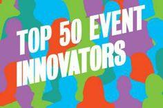 Event Innovators 2013: Top 50 Innovative Event Pros | BizBash