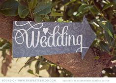 FREE Printable Wedding Signs from Susan Brand Design on The Pretty Blog...