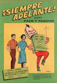 ¡Siempre adelante! es una serie de cómics de la Asociación de Industriales de Puerto Rico con objeto de promover entre los empleados del sector privado una reglas o disposiciones fundamentales para el buen funcionamiento de las empresas.