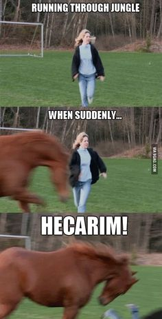 Hecarim, Hecarim Jungle, LoL, League of Legends funny meme! Memes Humor, Funny Memes, Hilarious, Jokes, Lol League Of Legends, League Of Memes, Meme Comics, Marvel Comics, Memes Liga