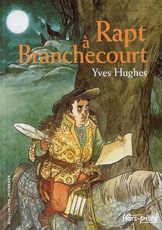 Rapt à Branchecourt. Y. Hugues