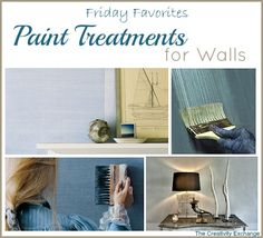 Favorite Paint Treatments for Walls {Friday Favorites} The Creativity Exchange