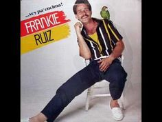 Frankie Ruiz - Quiero LLenarte