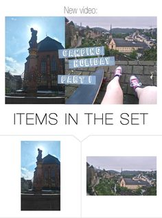 """""""// (1152.) CAMPING HOLIDAY - PART 1: RAIN IN GERMANY & LONGBOARDING IN LUXEMBOURG"""" by lilymcenvy ❤ liked on Polyvore featuring art"""