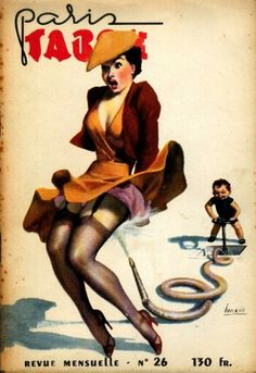 Troublemaking toddlers harass half-naked pin-up girls in vintage French magazine 'Paris Tabou' French Magazine, Magazine Art, Magazine Covers, Pin Up Drawings, Military Pins, Pin Up Tattoos, Photo Pin, Italian Artist, Pulp Art