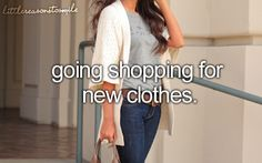 Little reasons to smile....well, I don't always like shopping, but I like getting new clothes! :)