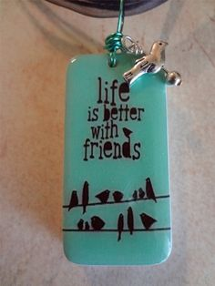 Life is Better with Friends Domino Pendant   by pendantparadise, $9.95