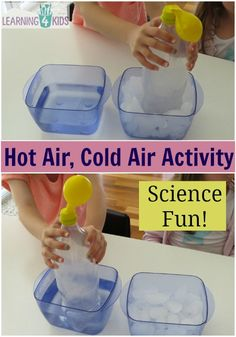 Air, Cold Air Science Activity Kids will love this! Science Activity Hot Air Cold Air Experiment- watch as the balloon inflates and deflates!Kids will love this! Science Activity Hot Air Cold Air Experiment- watch as the balloon inflates and deflates! Kid Science, Physical Science, Science Fair, Teaching Science, Science Education, Summer Science, Science With Kids, Science Today, Science Chemistry
