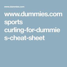 Curling For Dummies Cheat Sheet - dummies Cheat Sheets, Curling, Sports, Sport