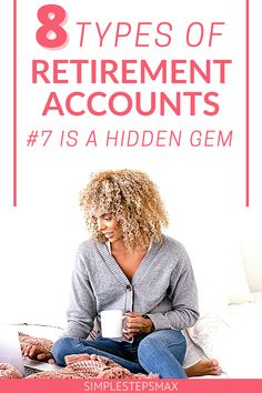 Wondering what the difference is between a 401K and an IRA? Should you have a Roth or traditional account? All these questions are answered in this article. So, go check out the best types of individual retirement accounts available to you. #retirement #investing #financialtips #moneytips