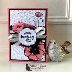 Picks from My Pals Community! (Mary Fish, Stampin' Pretty The Art of Simple & Pretty Cards) Embossed Paper, Embossed Cards, Healing Hugs, Poppy Cards, Flower Outline, Stampin Pretty, Get Well Cards, Pretty Cards, Sympathy Cards