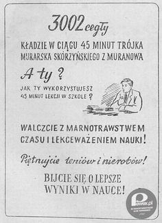 Motywacja – Ta była w PRL-u wszechobecna. Motivational banner from communist-era Poland. Vintage Graphic Design, Teaching English, Love Life, Poland, Nostalgia, Memories, Journal, Humor, Fun