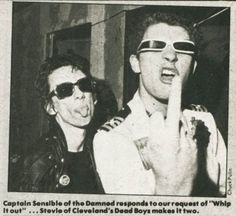 Stiv Bators of the Dead Boys and Captain Sensible of The Damned. Naughty, naughty boys!
