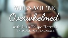 Joan Felipe Herrera shares the 3 words that could make someone's day, and show loved ones you truly care: