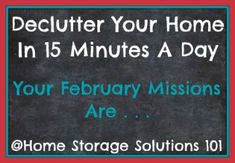 Free printable February 2014 decluttering calendar, with daily 15 minute missions {on Home Storage Solutions 101}