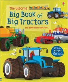 Picture of Big Book of Big Tractors - This book has GREAT fold out pages to show many kinds of different tractors..... GREAT for any tractor lover.  www.wereadtogether.com  http://m3044.myubam.com/p/3434/big-book-of-big-tractors
