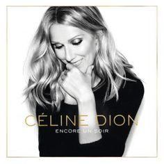 Celine Dion - Encore un soir - Deluxe (2016)…