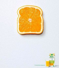 Once Upon Advertising • *It's more than orange juice* #Tropicana #orange...