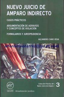 LIBROS EN DERECHO: NUEVO JUICIO DE AMPARO INDIRECTO Casos prácticos A...