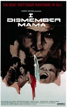 I Dismember Mama (1974)