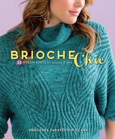 Brioche Chic: 22 Fresh Knits for Women & Men | InterweaveStore.com