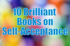 10 Brilliant Books on Self-Acceptance: honored to have Beautiful You included
