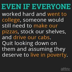 Social Issues, Thought Provoking, Wise Words, Equality, Work Hard, Things To Think About, Knowledge, Wisdom, Let It Be