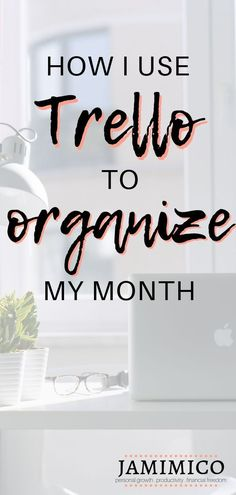 How to Organize Your Month with Trello - Jamimico I love Trello! And now I'm showing you how to organize your month with Trello to increase productivity and manage your time better. Business Organization, Life Organization, Organizing Life, Organising, Trello Templates, Time Management Tips, Project Management, Office Management, Work Task