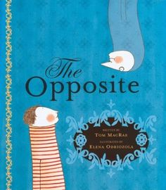 The Opposite: Tom MacRae, Elena Odriozola