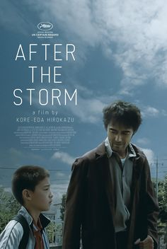"""""""After the storm"""", Original title Umi yori mo mada fukaku. A Japanese family drama directed and written by Hirokazu Koreeda. After the death of his father, a private detective struggles to find child support money and reconnect with his son and ex-wife. Hd Streaming, Streaming Movies, Movies To Watch, Good Movies, 2016 Movies, Movies Free, Storm Movie, Site Pour Film, Japanese Film"""
