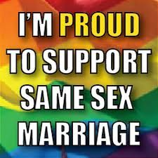 I support same sex marriage