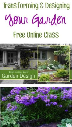 FREE Online Class: Transforming and Designing Your Garden! {fun gardening tips and design tricks!}