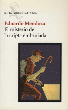 El misterio de la cripta embrujada - Eduardo Mendoza - 88 reviews on Anobii