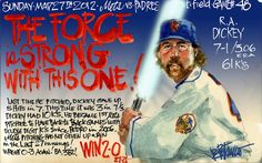 My Mets Journal: DICKEY! The Force is strong with this one.