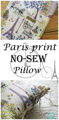 Paris print no sew pillow. Cutest fabric I ever laid my eyes on. Can make tea towels, valances, etc.