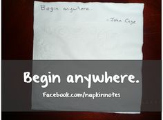 Napkin Note: Begin....   Pack. Write. Connect.