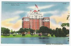 Lake Cliff and Cliff Towers Hotel, Dallas