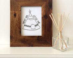 "Dream Big Little One - 5x7"" Print on Canvas - Teepee - Tribal - Nursery Decor - Baby Shower Gift - Framed Art - Black and White"
