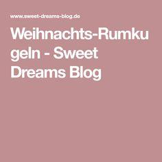 Weihnachts-Rumkugeln - Sweet Dreams Blog