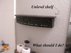 Fix for an unlevel shelf or picture frame, etc