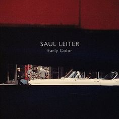 Saul Leiter: Early Color by Saul Leiter http://www.amazon.com/dp/3865211399/ref=cm_sw_r_pi_dp_BDe4tb08JCVNZ1MC