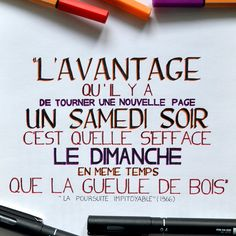 """▫Dernière citation 2016▫  French quote ▶""""The best thing about turning over a new leaf on Saturday night is that is disappears with a Sunday morning hangover"""" The Chase (1966)  #cinephile #citation #quotes #quoteoftheday #lapoursuiteimpitoyable #thechase #cinemaquotes #cinema #calligraphy #movie #cinematography #cinemaart #moviequotes"""