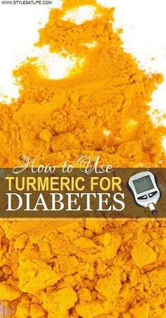 How to Use Turmeric for Diabetes