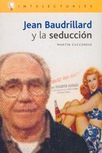 JEAN BAUDRILLARD Y LA SEDUCCIÓN