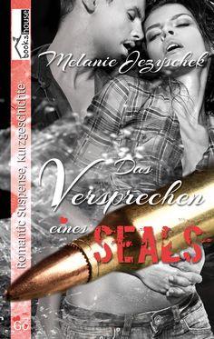 Das Versprechen eines SEALs von Melanie Jezyschek ab Juli 2013 bei bookshouse  http://www.bookshouse.de/buecher/Das_Versprechen_eines_SEALs/