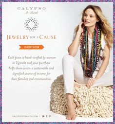 Jewelry for a Cause - beautifully hand-crafted in Uganda! #CalypsoStyle