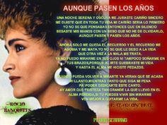 """ME AGASAJA ESCUCHAR LA MUSICA RANCHERA EN UNA EXTRAORDINARIA VOZ COMO  LA DE ROCIO BANQUELLS.Y ESTA CANCION """" AUNQUE PASEN LOS AÑOS """" ES UNA DE MIS PREDILECTAS DE SU ALBUM RANCHERO """" LLORARAS """" DE 1985."""