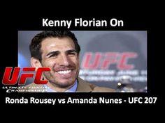 UFC: Kenny Florian On Ronda Rousey vs Amanda Nunes,  UFC 207